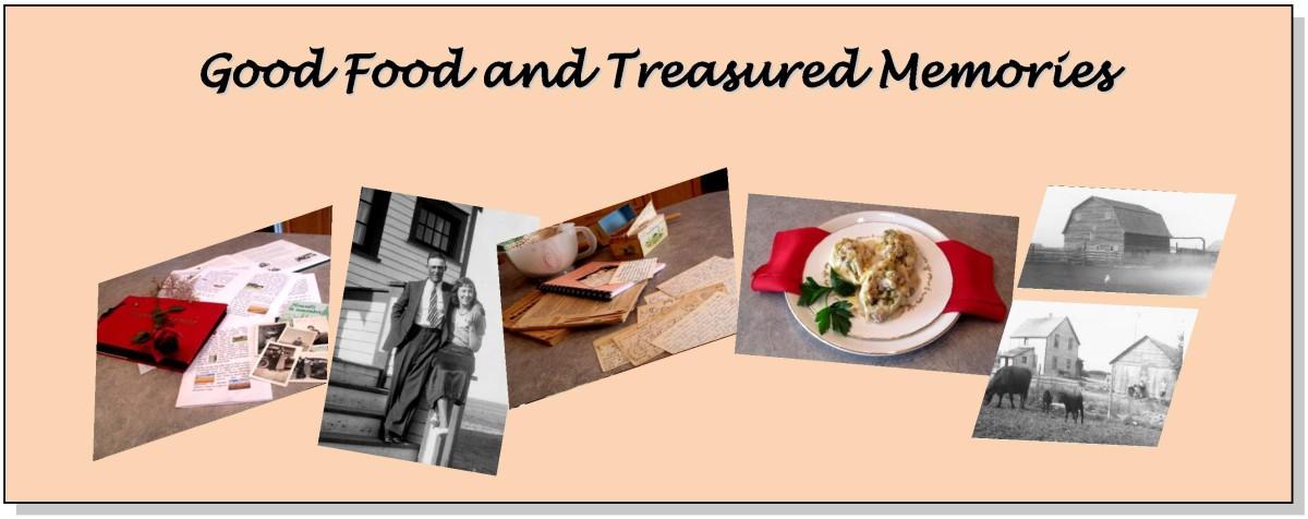 Good Food And Treasured Memories